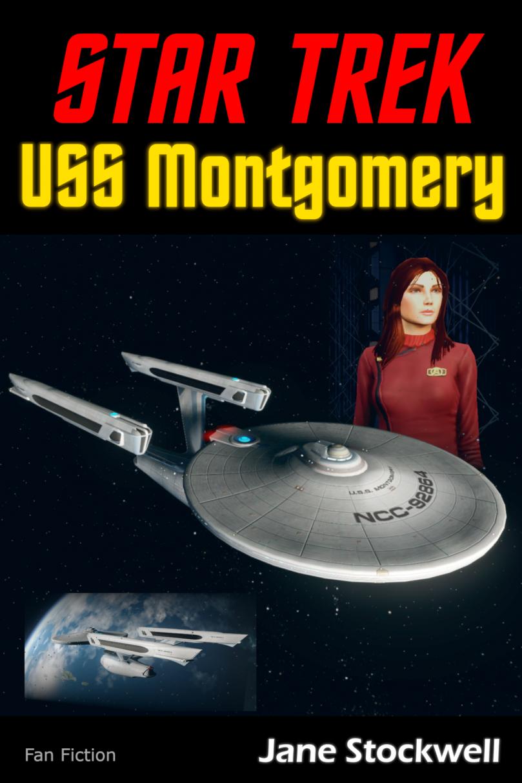 Fan Fiction – Star Trek: USS Montgomery