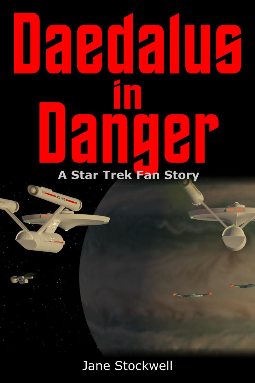 Daedalus in Danger: Star Trek Fan Fiction short story